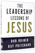 The Leadership Lessons of Jesus Hardback