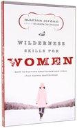 Wilderness Skills For Women Paperback