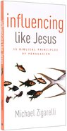 Influencing Like Jesus Paperback