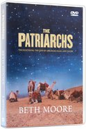 Patriarchs, the (6 Dvds): Encountering the God of Abraham, Isaac, & Jacob (DVD Only Set) (Beth Moore Bible Study Series) DVD