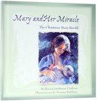 Mary & Her Miracle Hardback