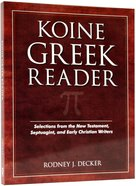 Koine Greek Reader Paperback