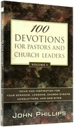 100 Devotions For Pastors and Church Leaders (Volume 1)