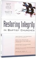 Restoring Integrity in Baptist Churches Paperback