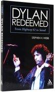 Dylan Redeemed Paperback