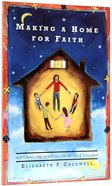 Making a Home For Faith Paperback
