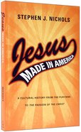 Jesus Made in America Paperback