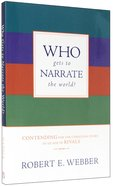 Who Gets to Narrate the World? Paperback