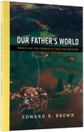 Our Father's World Paperback