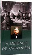 A Defence of Calvinism Paperback