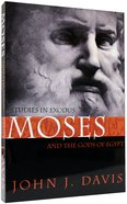 Studies in Exodus: Moses and the Gods of Egypt Paperback