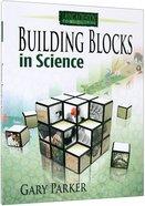 Building Blocks in Science Paperback