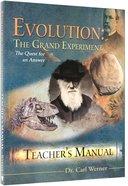 Evolution: The Grand Experiment (Teacher's Manual) Paperback