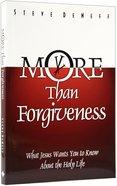 More Than Forgiveness Paperback