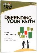 Defending Your Faith Paperback