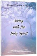 Living With the Holy Spirit Paperback