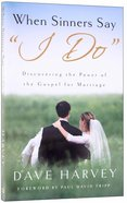 "When Sinners Say ""I Do"" Paperback"