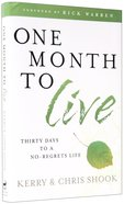 One Month to Live Hardback