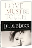 Love Must Be Tough Paperback