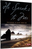 He Speaks to Me (Member Book) Paperback