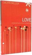 Love (Fruit Of The Spirit Study Series) Paperback