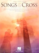 Songs of the Cross (Music Book)