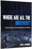 Where Are All the Brothers? Paperback