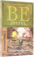 Be Joyful (Philippians) (Be Series) Paperback