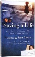 Saving a Life Paperback