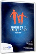 Mother & Father's Day Volume 1 (7 Video Illustrations For Sermons) DVD