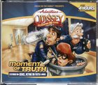 Moment of Truth (#48 in Adventures In Odyssey Audio Series) CD