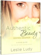 Authentic Beauty (Study Guide)