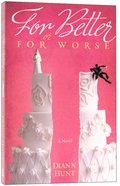 For Better Or For Worse Paperback