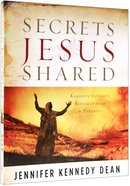 Secrets Jesus Shared Paperback