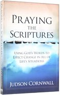 Praying the Scriptures Paperback