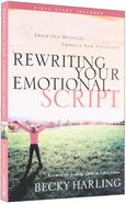 Rewriting Your Emotional Script Paperback