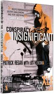 Conspiracy of the Insignificant Paperback