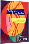 25 Christian Drama Sketches Paperback