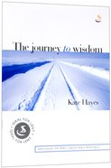 The Journey to Wisdom