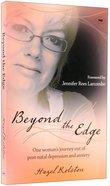 Beyond the Edge Paperback