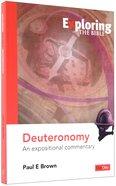 Deuteronomy (Exploring The Bible Series) Paperback