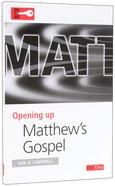 Matthew (Opening Up Series) Paperback