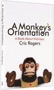 A Monkey's Orientation Paperback