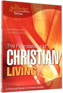 The Foundations of Christian Living Paperback