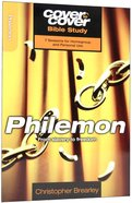 Philemon - From Slavery to Freedom (Cover To Cover Bible Study Guide Series) Paperback