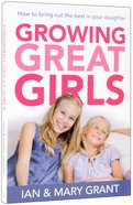 Growing Great Girls Paperback