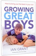 Growing Great Boys Paperback