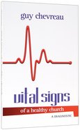 Vital Signs of a Healthy Church Paperback