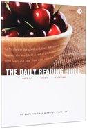 Luke 7-9, Micah, Galatians (#14 in Daily Reading Bible Series) Paperback