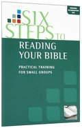 Six Steps to Reading Your Bible (Manual) Paperback